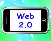 Web 2.0 On Phone Means Net Web Technology And Network — Stock Photo