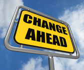 Change Ahead Sign Refers to a Different and Changing Future — Stock Photo