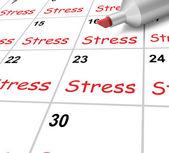 Stress Calendar Means Pressure Strain And Burden — Stock Photo