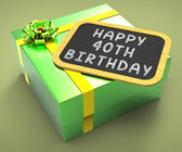 Happy Fortieth Birthday Present Shows Greetings And Compliments — Stock Photo