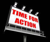 Time for Action Sign Shows Urgency Rush to Act Now — Stock Photo