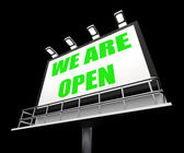 We are Open Sign Represents Grand Opening and Inauguration — Stock Photo