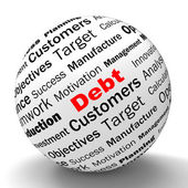 Debt Sphere Definition Means Financial Crisis And Obligations — Stock Photo