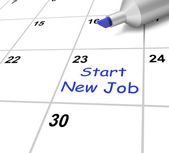 Start New Job Calendar Means Beginning Employment Contract — Stock Photo