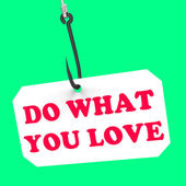 Do What You Love On Hook Shows Inspiration And Motivation — Stock Photo