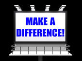 Make a Difference Sign Represents Motivation for Causing Change — Stock Photo