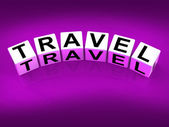 Travel Blocks Show Traveling Touring and Trips — Stock Photo