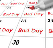 Bad Day Calendar Shows Rough Or Stressful Time — Stock Photo