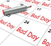 Bad Day Calendar Shows Unpleasant Or Awful Time — Stock Photo