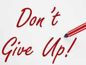 Dont Give Up! On Whiteboard Means Encouragement And Motivation — Stock Photo