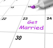 Get Married Calendar Shows Wedding And Spouse — Stock Photo