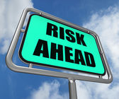 Risk Ahead Sign Shows Dangerous Unstable and Insecure Warning — Stock Photo