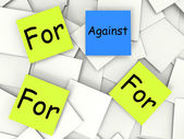 Against For Post-It Notes Mean Disagree With Or Support — Stock Photo