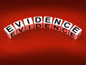 Evidence Blocks Represent Evidential Substantiation and Proof — Stock Photo
