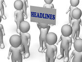 Headlines Board Character Means Urgent Publication Or Breaking N — Stock Photo