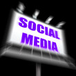 Social Media Sign Displays Internet Communication and Networking — Stock Photo