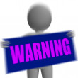 Warning Sign Character Displays Danger And Hazard — Stock Photo #47268917