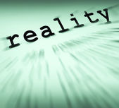 Reality Definition Displays Certainty And Facts — Stock Photo