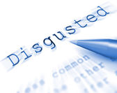 Disgusted Word Displays Appalled Offended Or Revolted — Stock Photo