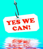 Yes We Can! On Hook Displays Teamwork And Optimism — Stock Photo