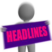 Headlines Sign Character Displays Newspaper Headlines Or Breakin — Stock Photo