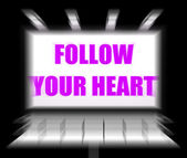 Follow Your Heart Sign Displays Following Feelings and Intuition — Stock Photo