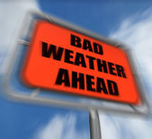 Bad Weather Ahead Sign Displays Dangerous Prediction — 图库照片
