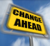 Change Ahead Sign Displays a Different and Changing Future — Stock Photo