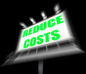 Reduce Costs Sign Displays Lessen Prices and Charges — Stock Photo
