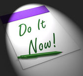 Do It Now! Notebook Displays Motivation Or Urgency — Stock Photo