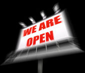 We are Open Sign Displays Grand Opening and Inauguration — Stock Photo