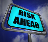 Risk Ahead Signpost Shows Dangerous Unstable and Insecure Warnin — Stock Photo
