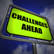 Challenges Ahead Signpost Shows to Overcome a Challenge or Diffi — Stock Photo #47472767