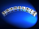 Translate Dice Show Multilingual or International Translator — Stock Photo