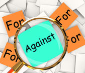 For Against Post-It Papers Shows Supporting Or Opposed To — Stock Photo