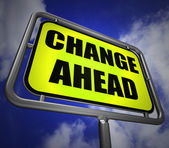 Change Ahead Signpost Refers to a Different and Changing Future — Stock Photo