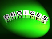 Choices Dice Show Uncertainty Alternatives and Opportunities — Stock Photo