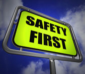 Safety First Signpost Indicates Prevention Preparedness and Secu — Stock Photo