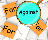 Against For Post-It Papers Mean Disagree With Or Support — Stock Photo