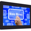 Make Money Tablet Touch Screen Shows Investment And Wealth Growt — Stock Photo #47832191