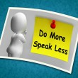 Do More Speak Less Photo Means Be Productive And Constructive — Stock Photo #47836955