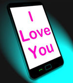 I Love You On Mobile Shows Adore Romance — Stock Photo