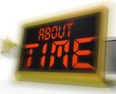 About Time Digital Clock Shows Late Or Overdue — Stock Photo