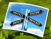 Who How Why What Questions Sign Mean Researching And Investigati — Stock Photo