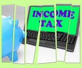 Income Tax Piggy Bank Means Taxation On Earnings — Stock Photo