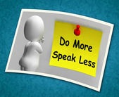 Do More Speak Less Photo Means Be Productive And Constructive — Stock Photo