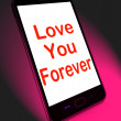 Постер, плакат: Love You Forever On Mobile Means Endless Devotion For Eternity