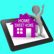 Постер, плакат: Home Sweet Home House Tablet Shows Familiar Cozy And Welcoming