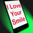 I Love Your Smile On Mobile Means Happy Smiley Expression — Stock Photo