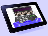 Fair Trade Calculator Tablet Shows Ethical Products And Buying — Stock Photo